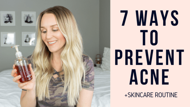 Skincare Routine to Prevent Acne +7 More Tips