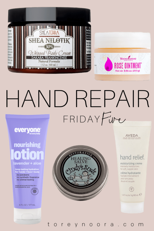 Friday Five | 5 Products for Dry Hands
