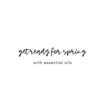 10 Ways to Simplify your Life with Essential Oils | Spring Edit