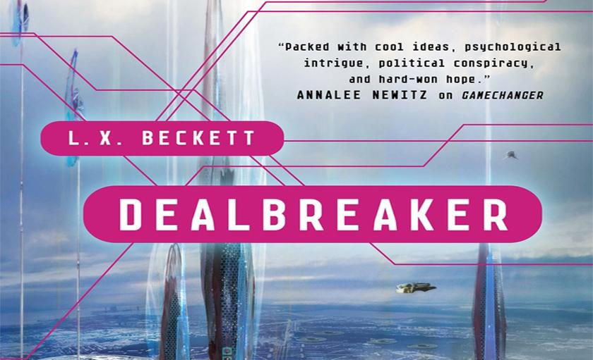 Excerpt: Dealbreaker by L. X. Beckett