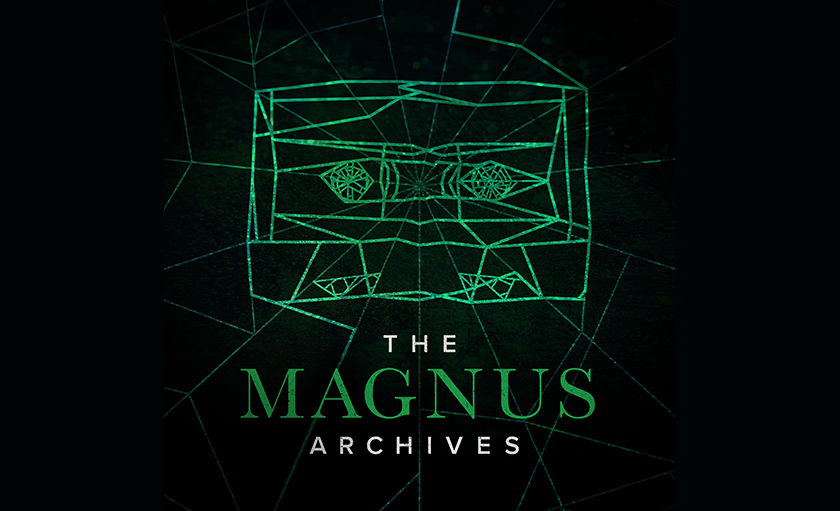 What We're Reading: 5 Reasons to Listen to Rusty Quill's The Magnus Archives
