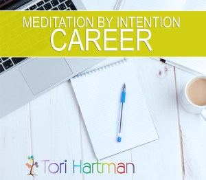 meditation by intention career