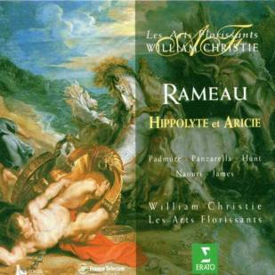 Jean–Philippe Rameau:Hippolyte et AricieLes Arts Florissants – William ChristieErato 0630–15517–2