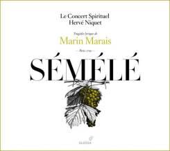 Marin Marais:SéméléLe Concert Spirituel – Hervé NiquetGlossa GES 921614