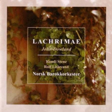 John Dowland: LachrymaeRandi Stene, Rolf LislevandNorsk BarokkorkesterLinn Records CKD 194