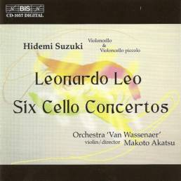 Leonardo Leo:Six Cello ConcertosHidemi Suzuki & Orchestra Van WassenaerBIS–CD–1057