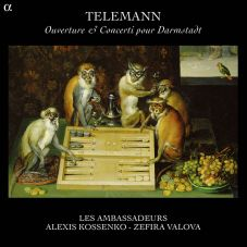 Georg Philip Telemann:Ouverture & Concerti pour DarmstadtLes Ambassadeurs – Alexis KossenkoAlpha 200