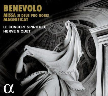 Benevolo Missa si Deus pro nobis Le Concert Spirituel – Hervé Niquet CD Alpha 400