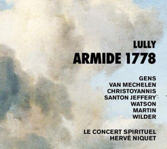 Lully / Francœur : Armide (1778) Le Concert Spirituel – Hervé Niquet CD Alpha 973