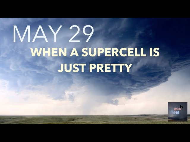 WiLD Weather: Sometimes a supercell is just pretty
