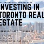 Investing in Toronto Real Estate Workshop