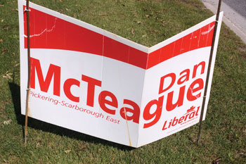 Dan McTeague's campaign sign looks worse for wear after vandals had their way with it.