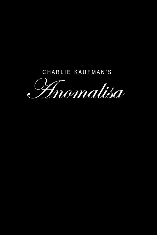 Anomalisa - Charlie Kaufman and Duke Johnson