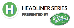 The Headliner Series – presented by Steam Whistle