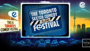 The Toronto Sketch Comedy Film Festival
