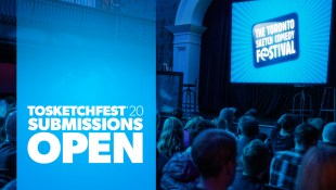 TOsketchfest20 – Submissions are OPEN!
