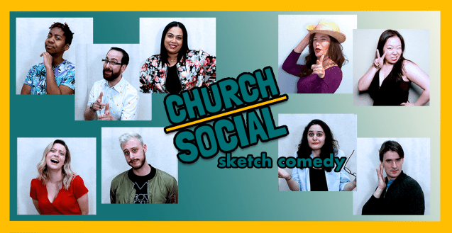 """A green and yellow graphic with individually posed photos of the nine members Church Social. In the centre is text that reads """"Church Social sketch comedy"""