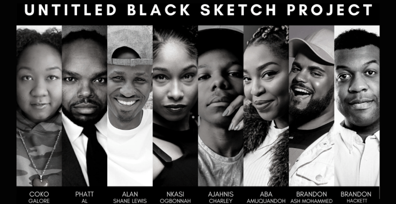 """A black graphic with individual black and white photos of the eight members of Untitled Black Sketch Project. In white text above the photos it reads """"Untitled Black Sketch Project"""". In white text below the photos id reads the names of the troupe members: Coko Galore, PHATT Al, Alan Shane Lewis, Nkasi Ogbonnah, Ajahnis Charley, Aba Amuquandoh, Brandon Ash Mohammed, Brandon Hackett"""