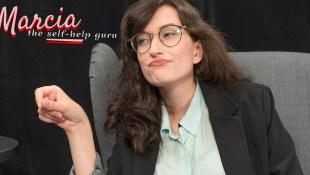 Marcia the Self-Help Guru (ep. 4)