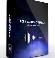 Pixel film studios fcpx audio overlay glimmer 5k for fcpx