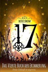 17 Das vierte Buch der Erinnerung - Rose Snow