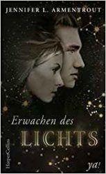 Götterleuchten 1 Erwachen des Lichts - Jennifer L. Armentrout