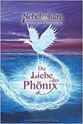 Nebelsphäre Lübeck Die Liebe des Phönix - Johanna Benden