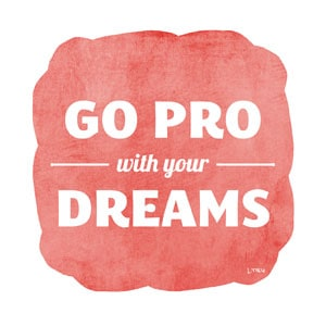 LTieu_GoProWithYourDreams
