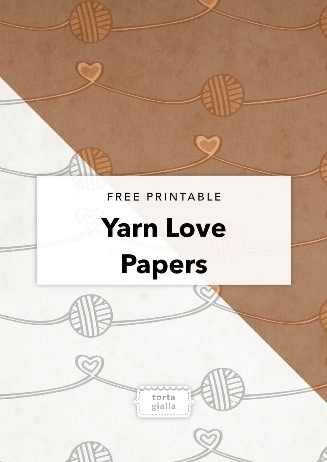 Yarn Love Printable Papers