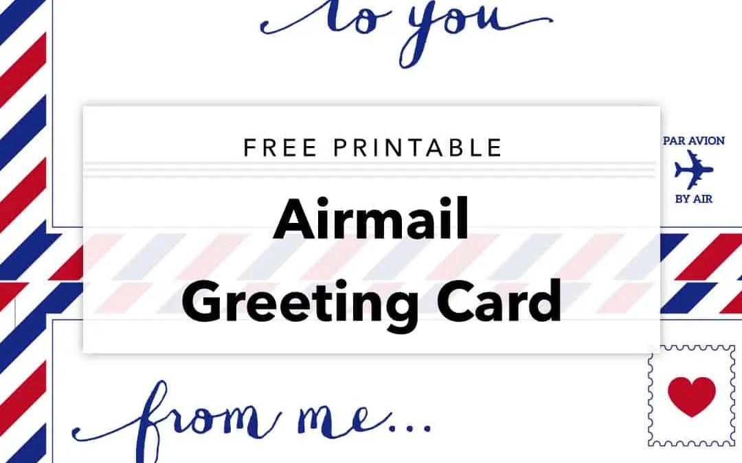 Free Printable Airmail Greeting Card