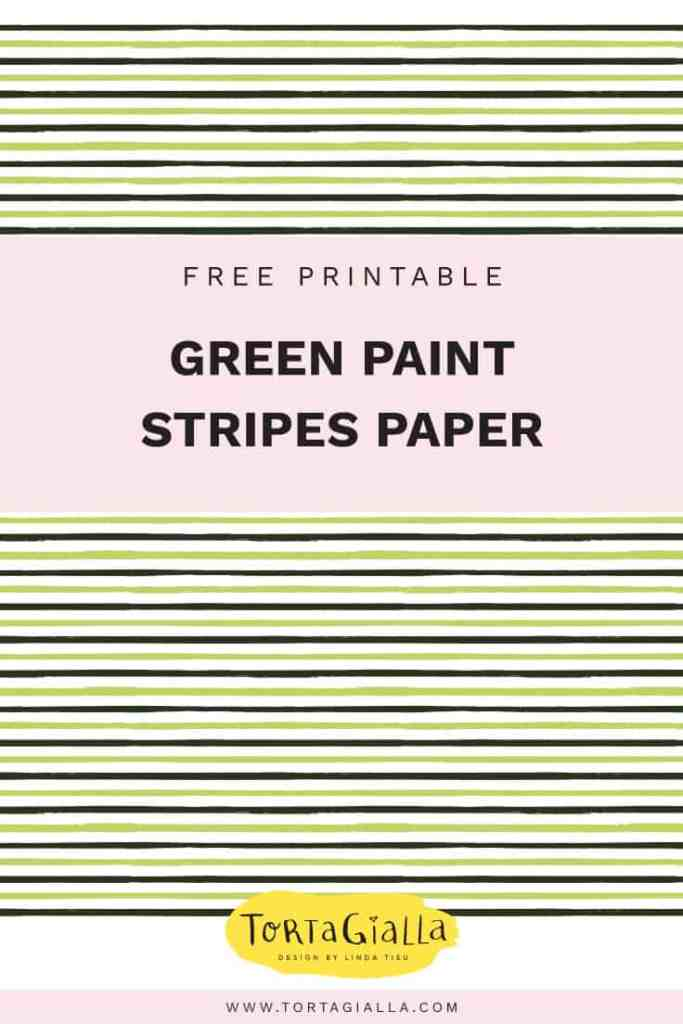 Free Printable Green Paper - Painted Stripes design freebie on tortagialla.com
