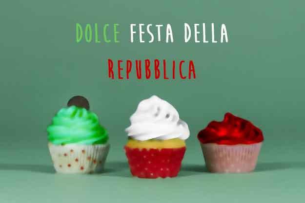 Dolce Festa della Repubblica