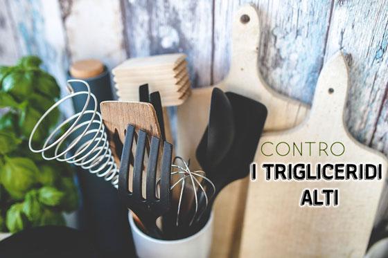 Contro i trigliceridi alti