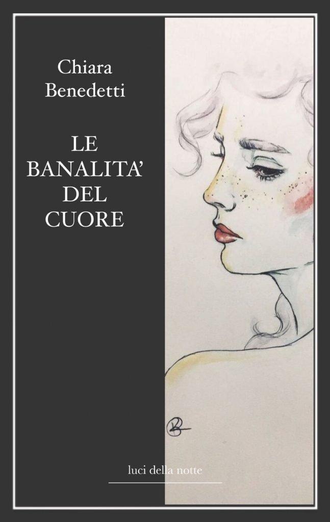 """Chiara Benedetti """"Liriche d'amore"""" (edizioni lucidellanotte)"""