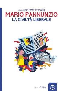 Mario Pannuncia, la civiltà liberale (di Pier Franco Quaglieni)