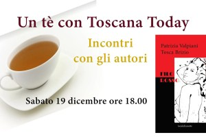 Un tè con Toscana Today - Patrizia Valpiani