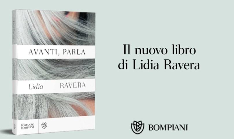 """Lidia Ravera """"Avanti, parla"""""""