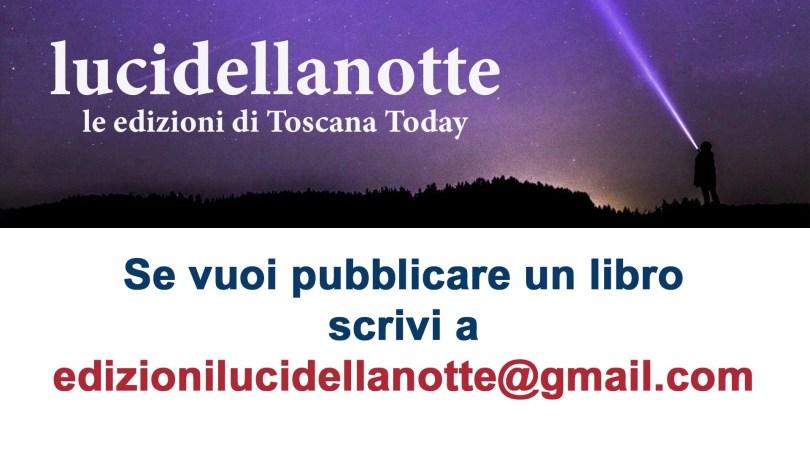 Edizioni lucidellanotte - Toscana Today