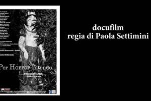 Docufilm regia di Paola Settimini