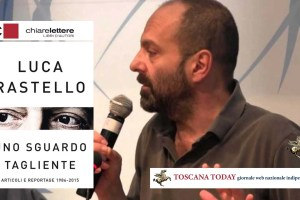 """Luca Rastello """"Uno sguardo tagliente"""""""