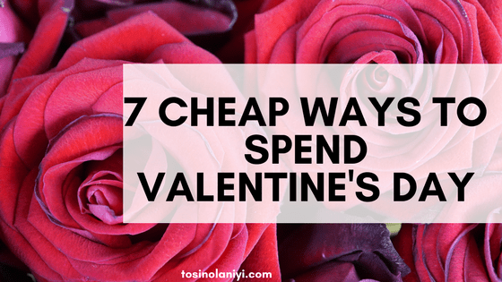 7 Affordable Ways to Spend Valentine's Day 2018