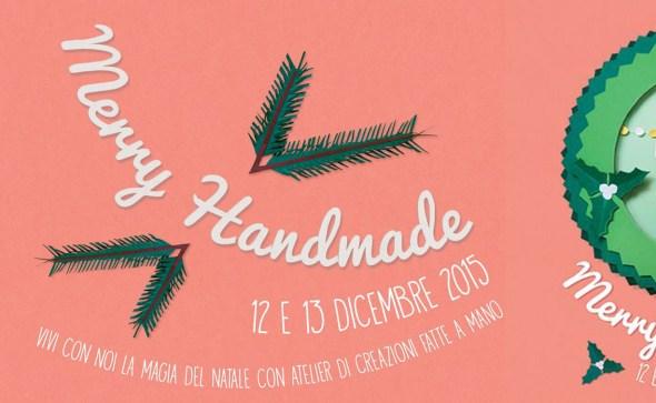 Merry Handmade 12 e 13 la Stecca Milano