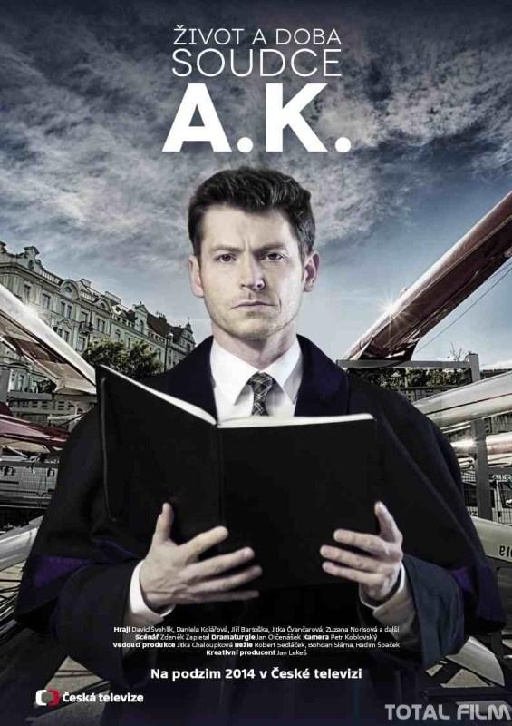 Život a doba soudce A. K. plakát