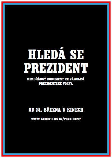 Hledá se prezident plakát