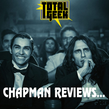 Chapman Reviews The Disaster Artist