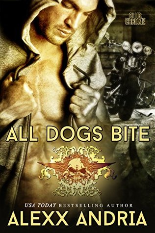 Review : All Dogs Bite by Alexx Andria