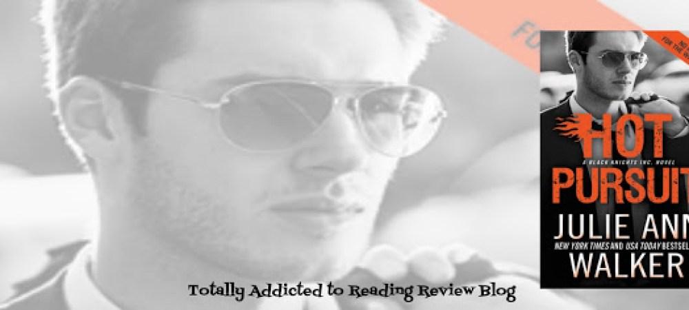 ?Review: Hot Pursuit by Julie Ann Walker