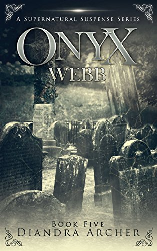 Onyx Webb Book Five: Episodes 13, 14 & 15