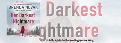🎧Review: Her Darkest Nightmare by Brenda Novak