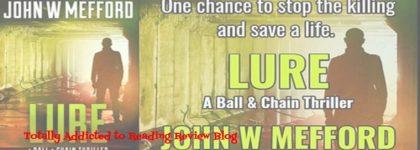 Review: Lure by  John W. Mefford